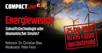 "COMPACT-Live: 25.08.16, Kreis Lippe bei Detmold (NRW): ""Energiewende – Zukunftstechnologie oder ökonomischer Unsinn?"