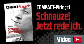 """Pilotausgabe COMPACT-Pirincci """"Schnauze! Jetzt rede ich."""""""