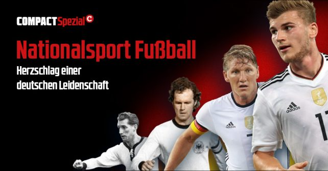 COMPACT-Spezial Nationalsport Fußball