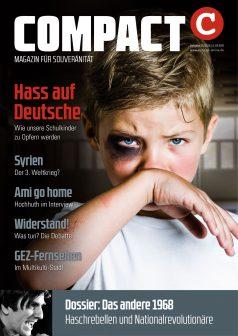 COMPACT im Mai 2018: Hass auf Deutsche