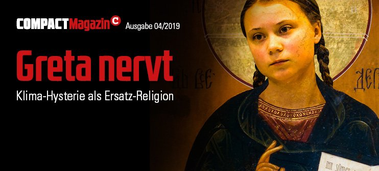 COMPACT-Magazin April 2019 Greta nervt