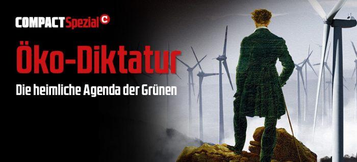 COMPACT-Spezial 22 | Öko-Diktatur. Die heimliche Agenda der Grünen.