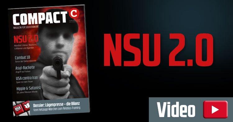 COMPACT 8/2019: NSU 2.0. Mordfall Lübcke: Neonazis, V-Männer und Agenten