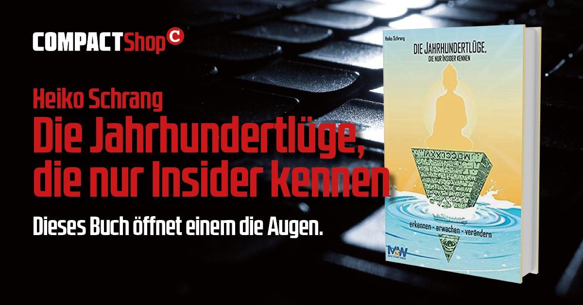 Heiko Schrang: Die Jahrhundertlüge
