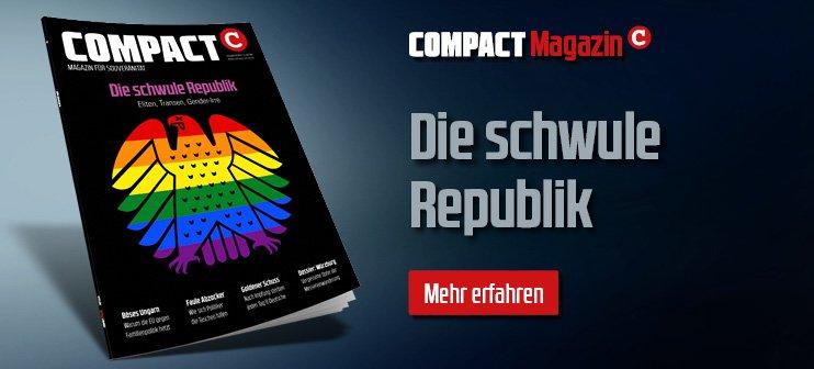 COMPACT 8/2021: Die schwule Republik: Eliten, Transen, Gender-Irre